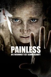 "Painless (2012) ""Insensibles"" - Set in Catalonia, Painless weaves two stories: in one, starting during the Spanish Civil War and running through to the '60s, an asylum attempts to rehabilitate children who feel no pain, ..."
