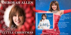 Deborah Allen Rockin' Little Christmas promotional graphics for Christmas Album and Deborah'a Christmas Shows at Fontanel. wwwdeborahallen.DeborahAllen.com