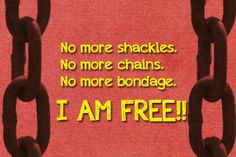 Freedom from the bondage of #sin #guilt #shame #debt #emotionalbondage #evildesires