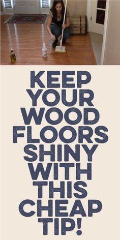 15 wood floor hacks every homeowner needs to know woods for Hardwood floors too shiny
