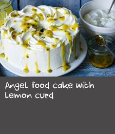 angel food cake with lemon curd angel food cake with lemon curd this ...
