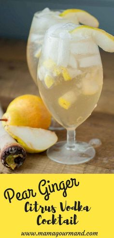 Pear Ginger Vodka Cocktail is a perfect combination of citrus vodka, muddled pears, ginger simple syrup, and sparkling ginger ale. http://www.mamagourmand.com #cocktailrecipes