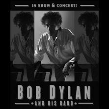 Bob Dylan and His Band - Biglietti