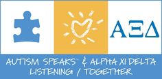 Alpha Xi Delta and Autism Speaks- Listening Together!