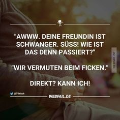 Lustige Bilder | Webfail - Fail Bilder und Fail Videos Funny Moments, Funny Things, Funny Stuff, Sarcasm Humor, Live Laugh Love, Adult Humor, Laugh Out Loud, Quotations, Funny Jokes