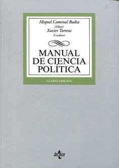 Caminal Badia, M. (ed.): Manual de ciencia política. Madrid : Tecnos, 2015, 760 p.