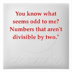 Nerdy quote but made me laugh. math+quotes | funny math quotes