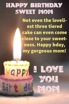 Latest & Famous Birthday Quotes For Mom Birthday Wishes For Mother, Happy Birthday Mother, Happy Birthday Celebration, Birthday Wishes Messages, Famous Birthday Quotes, Happy Birthday Quotes, Happy Birthday Wishes, Love You Mom Quotes, Happy Mother Day Quotes