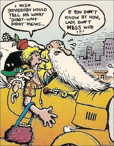 R. Crumb ~ Mr. Natural ~ Diddy Wah Diddy