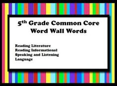 This is a 70 page pdf documentt that contains 138 word wall cards for the 5th grade Common Core curriculum. The words are color coded and have the ...