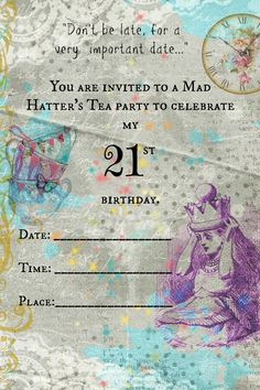 Alice in Wonderland birthday party invitations, original custom designed by me for my birthday this year :) 21st Birthday, Birthday Ideas, Birthday Parties, Mad Hatter Tea, Important Dates, You Are Invited, Teas, Birthday Party Invitations, Alice In Wonderland