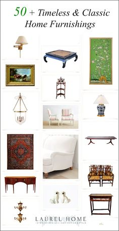 50 + timeless & classic home furnishings - What makes pieces classic? Here is my take on the subject.