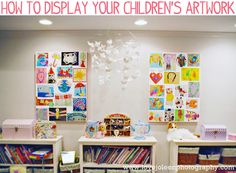 How To Display Your Childrens Artwork Love,