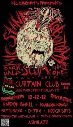 Mic Stand Lobotomy tour  Scum, Dark Half, and Smallz One  12/12/12 @ the Curtain Club in Dallas