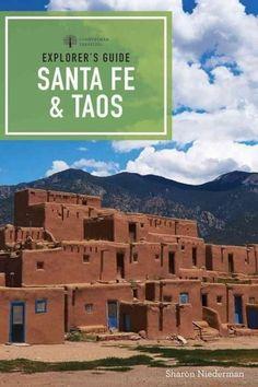 Explorer's Guide Santa Fe & Taos