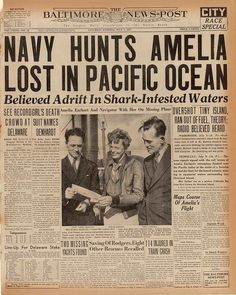 In the search for aviator Amelia Earhart, speculation about shark-infested waters was the top headline in the July edition of The Baltimore News-Post. Newspaper Front Pages, Vintage Newspaper, Newspaper Article, Newspaper Design, Vintage Magazines, Amelia Earhart, Amelie, Front Page News, Newspaper Headlines
