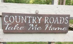Wood Sign, Country Home Decor, Rustic sign, Country Roads, Country Home, Country, Home, Home Decor by ARusticFeeling on Etsy https://www.etsy.com/listing/386329502/wood-sign-country-home-decor-rustic-sign