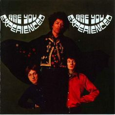 "Listen to Freak Out! Debut #8 THE JIMI HENDRIX EXPERIENCE - ""ARE YOU EXPERIENCED"""