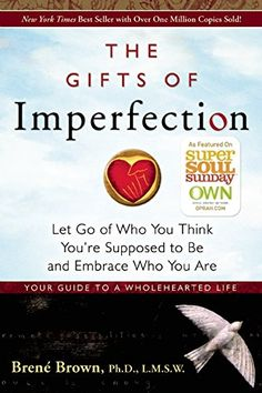 The Gifts of Imperfection: Let Go of Who You Think You're Supposed to Be and Embrace Who You Are von Brene Brown Ph.D. http://www.amazon.de/dp/159285849X/ref=cm_sw_r_pi_dp_glNowb0QJ5SNK