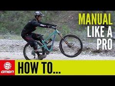 Video: How to Manual Like a Pro | Singletracks Mountain Bike News