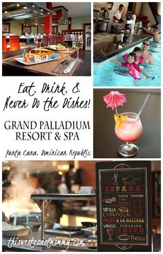 Eat, Drink, & Never Do the Dishes! What to eat and drink at the Grand Palladium Punta Cana, Dominican Republic.