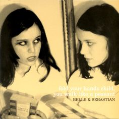 Belle and Sebastian - Fold Your Hands Child, You Walk Like a Peasant (2000)