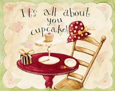 Vintage poster: It's all about you cupcake