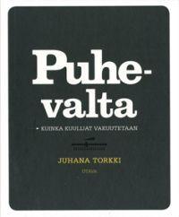 Puhevalta - Juhana Torkki