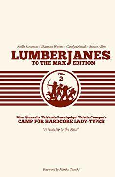 Lumberjanes To The Max Vol. 2 by Shannon Watters https://www.amazon.com/dp/1608868893/ref=cm_sw_r_pi_dp_x_q579ybM5ZX8SB