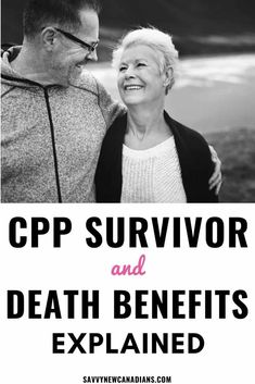 Learn about CPP death benefits and other CPP survivor benefits available to beneficiaries of a deceased CPP contributor. Best Picture For Retirement