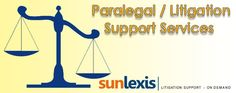 Paralegal Support Services http://www.sunlexis.com/paralegal-litigation-support-services-india.html