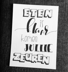 www.doralijn.jouwweb.nl Leuke opdracht mogen maken. Eten is klaar, komen jullie zeuren?  . . . . #doralijn #dutchlettering #letterart #lettering #modernlettering #handletteren #letters #handlettering #handlettered #handgeschreven #handdrawn #handwritten #creativelettering #creativewriting #creatief #typography #typografie #moderncalligraphy #handmadefont #handgemaakt #doodle #forsale  #diy #illustrator #illustration #typespire #dailytype #quote #brushlettering #eten