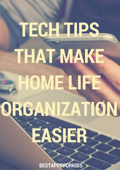 Tech Tips That Make Home Life Organization Easier. How To Make Bed, How To Get, How To Plan, Getting Organized At Home, Home Management, Life Organization, Parenting Advice, The Help, How Are You Feeling