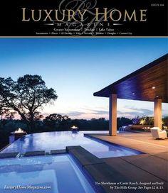 Luxury Home Magazine Sacramento | Lake Tahoe Issue 10.6