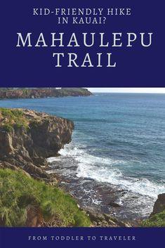 f38330862e960 The Mahaulepu Trail  a Kid-Friendly Hike in Kauai
