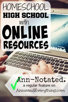 This week's list is online resources you can use to homeschool high school. Specific courses, full curriculum, and a bunch of other links, too! high school Ann-Notated: Homeschool High School with Online Resources Online High School, High School Years, Online College, Education College, Kids Online, Public School, Higher Education, Special Education, Homeschool High School