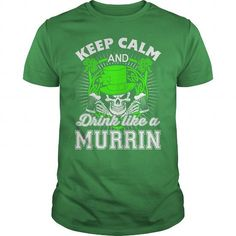 MURRIN - #sweatshirts for men #fitted shirts. SATISFACTION GUARANTEED => https://www.sunfrog.com/LifeStyle/MURRIN-Green-Guys.html?id=60505