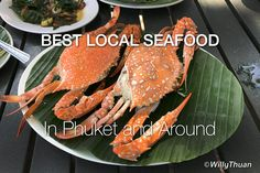 The best seafood in Phuket is mostly found in local restaurants, away from tourist places . It's more authentic, more fresh, not to mention often cheaper.