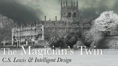 C.S. Lewis & Intelligent Design