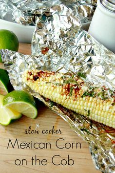 Slow Cooker Mexican Corn on the Cob recipe. Easy side dish recipe that won't heat up your house this summer!