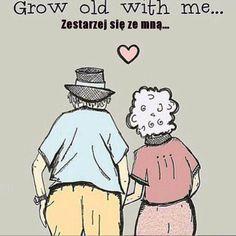 Zestarzej się ze mną