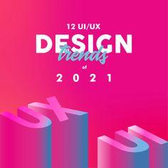 12 Superior UX/UI Design Trends To Dominate In 2021 News Web Design, Web Design Projects, Graphic Design Trends, Ui Ux Design, Design Lab, Learning Web, Interactive Design, Banner Design, Typography Design