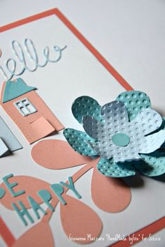 HandMade by Gio: Be happy Card - Sizzix