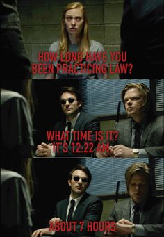 """How long have you been practicing law?"" - Karen, Matt and Foggy #Daredevil"