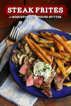Twice-cooked french fries, sliced seared ribeye steak, and a Roquefort compound butter? Yes.