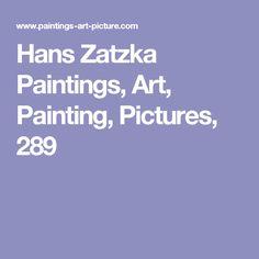 Hans Zatzka Paintings, Art, Painting, Pictures, 289