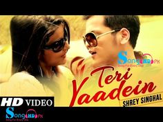 Teri Yaadein - Shrey Singhal,Teri Yaadein - Shrey Singhal Song,Teri Yaadein - Shrey Singhal Video Song Download,Teri Yaadein - Shrey Singhal Hd Video Song 1080p Download,Teri Yaadein - Shrey Singhal HD Video Songs Dailymotion Download,Teri Yaadein - Shrey Singhal 2015 Song Free Download,