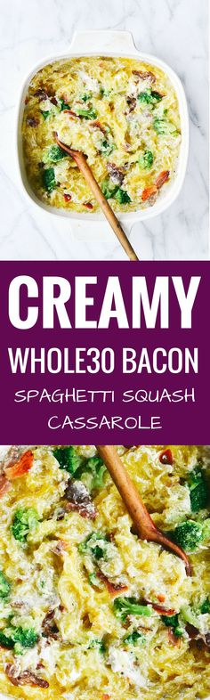 Easy whole30 creamy bacon garlic spaghetti squash bake Use cashew cream instead of coconut milk