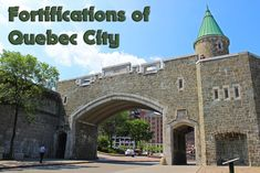 Fortification Wall of Quebec City, UNESCO and National Historic Site - Justin Plus Lauren