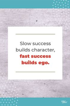 Slow success builds character, fast success builds ego.  #KimGarst #Inspirational #biztips Best Entrepreneurs, Business Tips, Success, Social Media, Motivation, Inspirational, Quotes, Mindset, Sisters